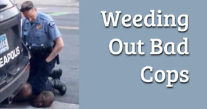 Weeding Out Bad Cops